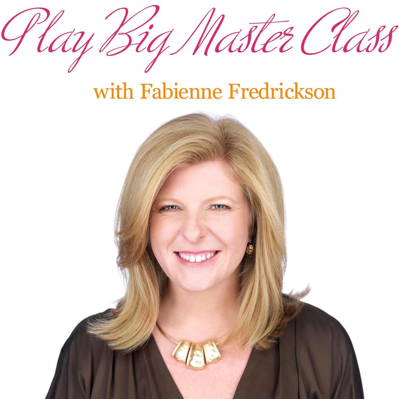 Play Big Master Class