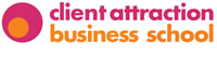 Client Attraction Business School logo